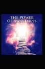 The Power of Awareness: (illustrated edition) Cover Image