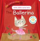 The Ballerina (Star in Your Own Story) Cover Image