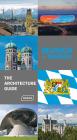 Munich + Bavaria - The Architecture Guide Cover Image