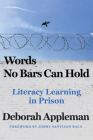 Words No Bars Can Hold: Literacy Learning in Prison Cover Image