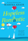 Hopeless Romantic: A Beautifully Written and Entertaining Romantic Comedy (When in Rome #2) Cover Image