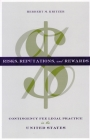 Risks, Reputations, and Rewards: Contingency Fee Legal Practice in the United States Cover Image