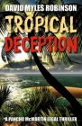 Tropical Deception: A Pancho McMartin Legal Thriller Cover Image