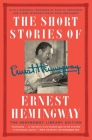 The Short Stories of Ernest Hemingway: The Hemingway Library Edition Cover Image