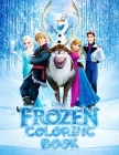 FROZEN Coloring Book: Great 53 Illustrations for Kids Cover Image