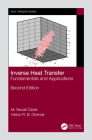 Inverse Heat Transfer: Fundamentals and Applications Cover Image