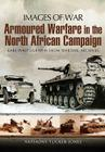 Armoured Warfare in the North African Campaign (Images of War) Cover Image