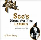 See's Famous Old Time Candies: A Sweet Story Cover Image