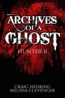 Archives of A Ghost Hunter II Cover Image
