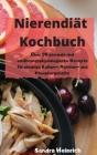 Nierendiät Kochbuch Über 50 gesunde und ernährungsphysiologische Rezepte für niedrige Kalium-, Natrium- und Phosphorgehalte Cover Image