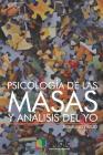 Psicología de Las Masas Y Análisis del Yo Cover Image