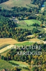 Agriculture Abridged: Rudolph Steiner's 1924 Course Cover Image