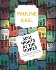 5001 Nights at the Movies: Expanded For The '90s With 800 New Reviews Cover Image