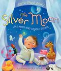 The Silver Moon: Lullabies and Cradle Songs Cover Image