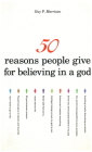 50 Reasons People Give for Believing in a God (50 Series) Cover Image