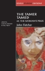 The Tamer Tamed; Or, the Woman's Prize (Revels Student Editions) Cover Image