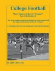 College Football Bowl Games of the 21st Century - Part I {2000-2010} Cover Image