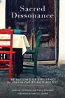 Sacred Dissonance: The Blessing of Difference in Jewish-Christian Dialogue Cover Image