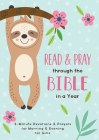 Read and Pray through the Bible in a Year (girl): 3-Minute Devotions & Prayers for Morning and Evening for Girls Cover Image