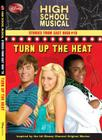Disney High School Musical: Stories from East High #10: Turn Up the Heat Cover Image