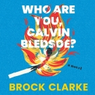 Who Are You, Calvin Bledsoe? Cover Image