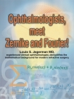 Ophthalmologists, Meet Zernike and Fourier! Cover Image