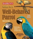 Guide to a Well-Behaved Parrot Cover Image