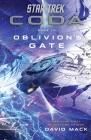 Star Trek: Coda: Book 3: Oblivion's Gate (Star Trek ) Cover Image
