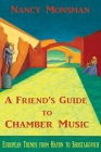 A Friend's Guide to Chamber Music: European Trends from Haydn to Shostakovich Cover Image