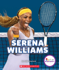 Serena Williams: A Champion on and Off the Court (Rookie Biographies) Cover Image