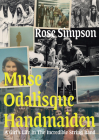 Muse, Odalisque, Handmaiden: A Girl's Life in the Incredible String Band Cover Image