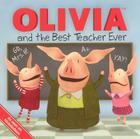 Olivia and the Best Teacher Ever Cover Image