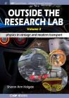 Outside the Research Lab, Volume 2: Physics in Vintage and Modern Transport (Iop Concise Physics) Cover Image