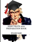 HiSET Math 2021 Preparation Book: High School Equivalency Test Practice Questions with Math Study Guide Cover Image
