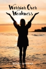 Warrior Over Weakness Cover Image
