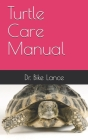 Turtle Care Manual Cover Image