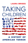 Taking Children: A History of American Terror Cover Image