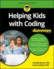 Helping Kids with Coding for Dummies (For Kids for Dummies) Cover Image