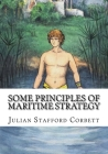 Some Principles of Maritime Strategy Cover Image
