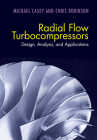 Radial Flow Turbocompressors: Design, Analysis, and Applications Cover Image