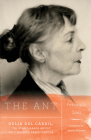 The Ant: Delia del Carril; The Avant-Garde Artist Who Married Pablo Neruda Cover Image