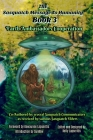 The Sasquatch Message to Humanity Book 3: Earth Ambassadors Cooperation Cover Image