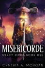 Misericorde: Large Print Edition (Mercy #1) Cover Image