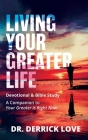 Living Your Greater Life Devotional and Bible Study: A Companion To Your Greater Is Right Now Cover Image