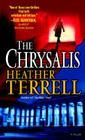 The Chrysalis: A Novel Cover Image