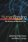 Human Bonding: The Science of Affectional Ties Cover Image