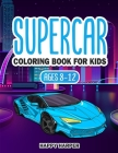 Supercar Coloring Book For Kids Ages 8-12 Cover Image
