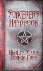 The Sorcerer's Handbook: A Complete Guide to Practical Magick Cover Image