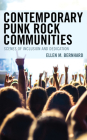 Contemporary Punk Rock Communities: Scenes of Inclusion and Dedication Cover Image
