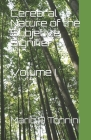 Cerebral Nature of the Subjetive Signifier: Volume I Cover Image
